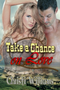 CHRISTI WILIAMS Take a Chance on Love 2_75